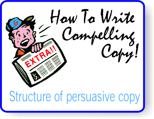 How To Writing Compelling Copy Lesson #4-Structure of ...