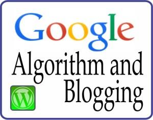 Google Algorithm and Blogging